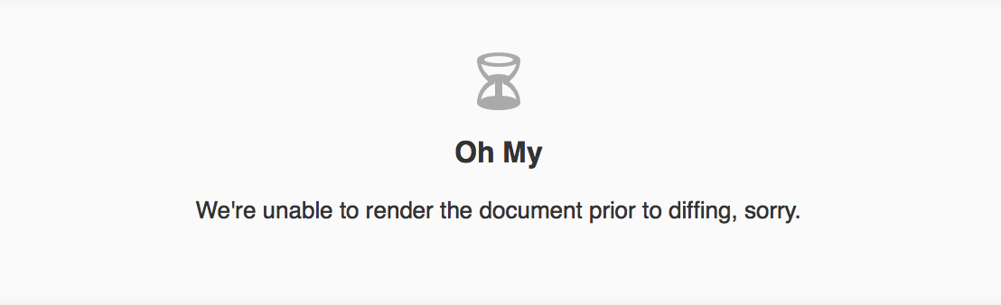 We're unable to render the document prior to diffing, sorry.