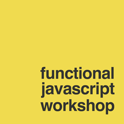 Functional Javascript Workshop