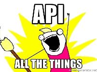 API all the things!